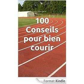 100 Conseils pour bien courir