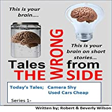 Tales from the Wrongside (       UNABRIDGED) by Robert Wilson, Beverly Wilson Narrated by Robert Lee Wilson