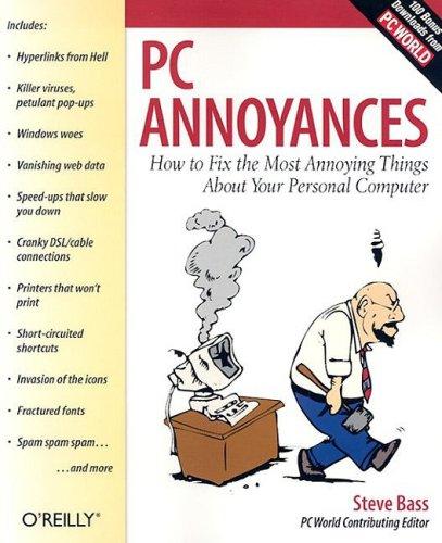 PC Annoyances, Steve Bass