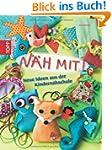 N�h mit!: Neue Ideen aus der Kindern�...