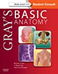 Gray's Basic Anatomy: with STUDENT CO...