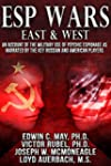 ESP Wars: East & West: An Account of...