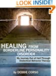 Healing From Borderline Personality D...