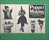 img - for PUPPET MAKING THROUGH THE GRADES. book / textbook / text book