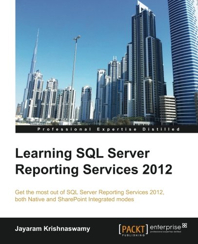Learning SQL Server Reporting Services 2012 [Krishnaswamy, Jayaram] (Tapa Blanda)