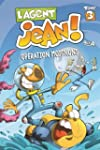 L'agent Jean ! - Tome 3: Op�ration mo...