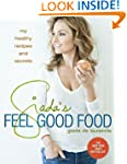 Giada's Feel Good Food: My Healthy Re...