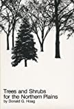 img - for Trees & Shrubs for the Northern Plains by Donald G. Hoag (1996-02-03) book / textbook / text book