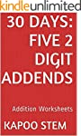 30 Addition Worksheets with Five 2-Di...