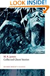 Collected Ghost Stories (Oxford World...