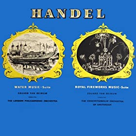 George Frideric Handel arr. Harty Water Music and Royal Fireworks Music
