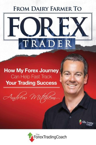 from-dairy-farmer-to-forex-trader-english-edition