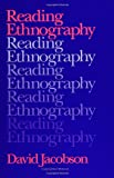 Reading Ethnography (0791405478) by David Jacobson
