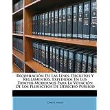 Recopilación De Las Leyes, Decretos Y Reglamentos, Expedidos En Los Tiempos Modernos Para La Votación De Los Plebiscitos...
