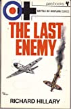THE LAST ENEMY (BATTLE OF BRITAIN SERIES) (033002406X) by Richard Hillary
