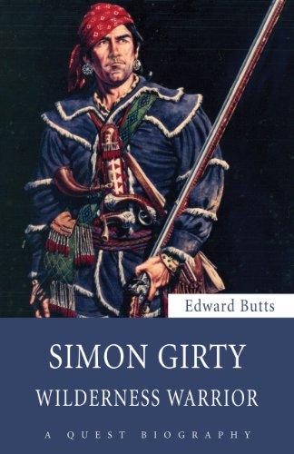 a biography of simon girty Our rich history: revolutionary war forces suffered defeat in nky thanks to simon girty's war party led by simon girty, quickly killed or took prisoner all but 13 soldiers simon girty i am writing a 400+ page biography of benham which i hope to finish this year.