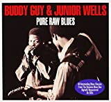 Pure Raw blues - Budy Guy and Junior Wells