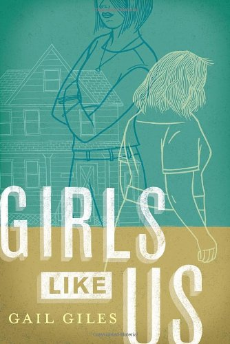Girls like Us by Gail Giles