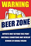 Seven Rays Warning Beer Zone (Small) Poster