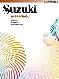 Suzuki Bass School Bass 1: Bass Part (Suzuki Method Core Materials)
