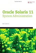 Oracle Solaris 11 System Administration (Solaris System Administration Series)