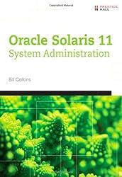 Oracle Solaris 11 System Administration: Fundamentals v. I