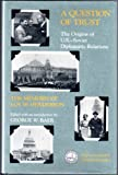 img - for A Question of Trust: The Origins of U.S.-Soviet Diplomatic Relations : The Memoirs of Loy W. Henderson (Hoover Archival Documentaries) book / textbook / text book
