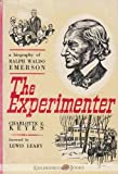 img - for The Experimenter : A Biography of Ralph Waldo Emerson book / textbook / text book