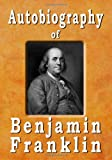 Image of Autobiography Of Benjamin Franklin