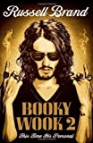 Russell Brand Booky Wook 2: This time it's personal by Brand, Russell (2010)