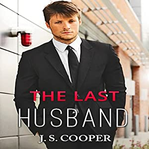 The Last Husband: Forever Love, Book 2 | [J. S. Cooper]