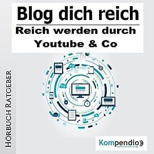 Blog dich reich Hörbuch