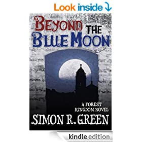 Beyond the Blue Moon (Forest Kingdom Novels Book 4)