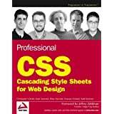 Professional CSS: Cascading Style Sheets for Web Design ~ Christopher Schmitt