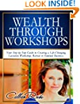 Wealth Through Workshops