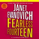 Fearless Fourteen: A Stephanie Plum Novel (       ABRIDGED) by Janet Evanovich Narrated by Lorelei King