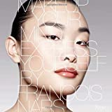"Makeup Your Mind: Express Yourselfvon ""Francois Nars"""