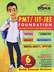 PMT/IIT: JEE Foundation for Class 6(Physics/chemistry/Biology/mathematics/ Mental Ability/Aptitude)