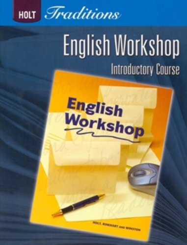 Holt Traditions Warriner's Handbook: English Workshop Workbook Grade 6 Introductory Course