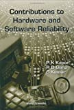 Contributions to Hardware and Software Reliability (Series on Quality, Reliability and Engineering Statistics) by P. K. Kapur (1999-09-03)