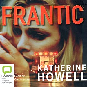 Frantic | [Katherine Howell]