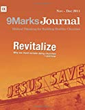 img - for Revitalize | 9Marks Journal: Why we must reclaim dying churches and how book / textbook / text book