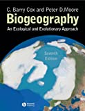 Biogeography: An Ecological and Evolutionary Approach (140513433X) by Moore, Peter