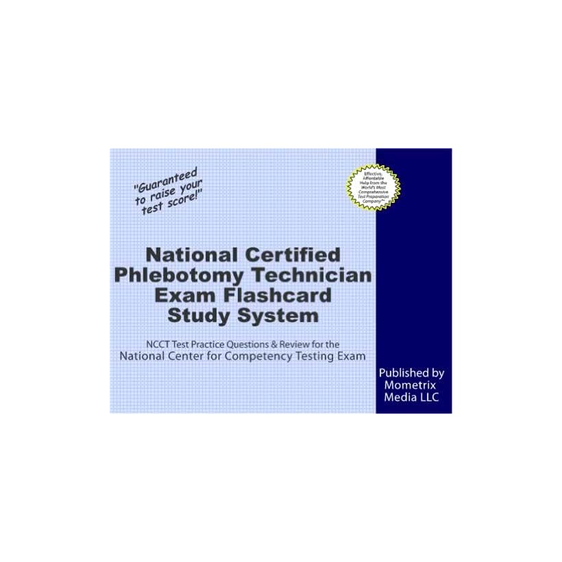 Certified Phlebotomy Technician Exam Flashcard Study System Ncct On