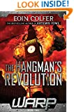 W.A.R.P. Book 2: The Hangman's Revolution
