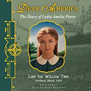 Dear America: Like the Willow Tree | [Lois Lowry]
