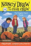 Carolyn Keene The Pumpkin Patch Puzzle (Nancy Drew & the Clue Crew (Quality))