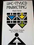 img - for Life-style Marketing: How to Position Products for Premium Projects book / textbook / text book
