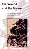 The Wound and Dream: Sixty Years of American Poems about the Spanish Civil War (American Poetry Recovery Series)