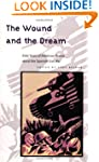 The Wound and Dream: Sixty Years of A...